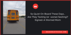Phones + School + Bus?
