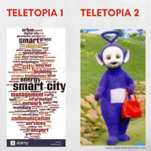 This is an abstract image: first a word bubble about tech on the left and a picture of a teletubby doll on the right. It is titled teletopia 1 and teletopia 2/