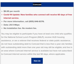 During the Corina Virus ISPs are waiving fees for data plans. This block text from Comcast describes the offering. The link goes to a site called digitalinclusion.org